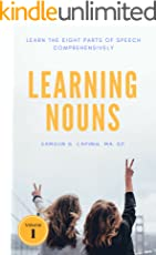 Learning Nouns: Learn the Eight Parts of Speech Comprehensively (Volume Book 1)