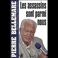 Les assassins sont parmi nous (Editions 1 - Collection Pierre Bellemare)