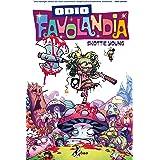 Odio Favolandia (Vol. 1)