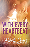 With Every Heartbeat: A Love Story (English Edition)