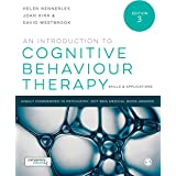 An Introduction to Cognitive Behaviour Therapy: Skills & Applications, Book with Website: Skills and Applications