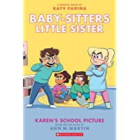 Karen's School Picture: A Graphic Novel (Baby-sitters Little Sister #5) (Adapted edition) (Baby-Sitters Little Sister…