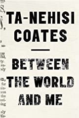 Between The World And Me Paperback