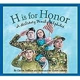 H is for Honor: A Millitary Family Alphabet (Alphabet Books)