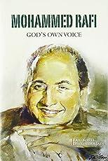 Mohammed Rafi: God's Own Voice