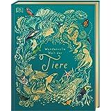 Wundervolle Welt der Tiere: Ein Tierbilderbuch für die ganze Familie. Hochwertig ausgestattet mit Lesebändchen, Goldfolie und