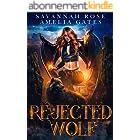 Rejected Wolf: Fantasy Liebesroman (Vermächtnis der Engel 1) (German Edition)
