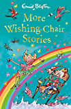 More Wishing-Chair Stories: Book 3 (The Wishing-Chair)