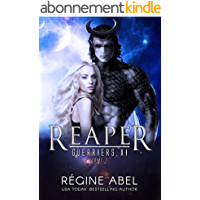 Reaper (Guerriers Xi t. 7)