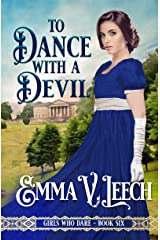 To Dance with a Devil (Girls Who Dare Book 6) Kindle Edition
