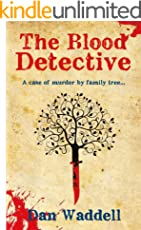 The Blood Detective: A Genealogy Serial Killer Thriller (Blood Detective Series Book 1) (English Edition)