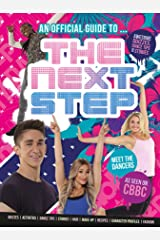 An Official Guide to... THE NEXT STEP! Hardcover