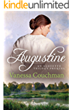 Augustine: A bittersweet romance of 19th-century France (Alouette Trilogy Prequel Book 0)