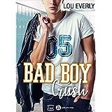 Bad Boy Crush (French Edition)