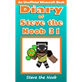Diary of Steve the Noob 31 (An Unofficial Minecraft Book) (Diary of Steve the Noob Collection)