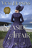 The Seaside Affair (Venturous Hearts Series Book 1)