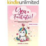YOU ARE FANTASTIC! : Short Stories for Girls about Confidence, Friendship and Happiness! (Present for Girls)