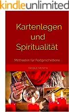 Kartenlegen und Spiritualität: Methoden für Fortgeschrittene