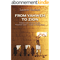 From Yahweh to Zion (English Edition)