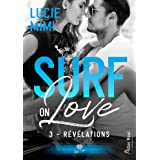 Révélations: Surf on love, T3
