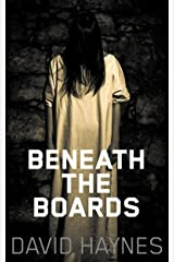Beneath the Boards Kindle Edition