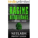 Raging Heartlands: An unputdownable crime thriller with a killer twist (Heartlands Thriller 1)