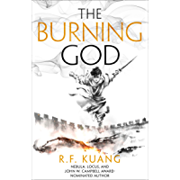 The Burning God: Tik Tok showed me this award-winning historical fantasy trilogy (The Poppy War, Book 3) (English…