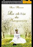 Le choix de Marguerite