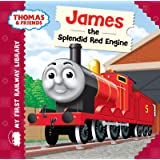 James the Splendid Red Engine (Thomas & Friends My First Railway Library)