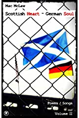 Scottish Heart – German Soul (Poems Book 2) (English Edition) Kindle Ausgabe