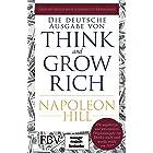 Think and Grow Rich – Deutsche Ausgabe: Die ungekürzte und unveränderte Originalausgabe von Denke nach und werde reich von 19
