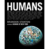 Humans: Brandon Stanton