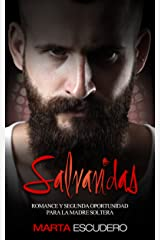Salvavidas: Romance y Segunda Oportunidad para la Madre Soltera (Novela Romántica en Español nº 1) Versión Kindle