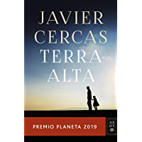 Terra Alta: Premio Planeta 2019 (Autores Españoles e Iberoamericanos) (Spanish Edition)