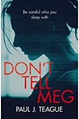 Don't Tell Meg (Don't Tell Meg Trilogy Book 1) Kindle Edition