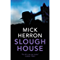 Slough House (Slough House Thriller)