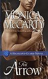 The Arrow: A Highland Guard Novel (The Highland Guard Book 9) (English Edition)