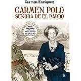Carmen Polo, señora de El Pardo (Biografías y Memorias)