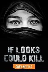 If Looks Could Kill Kindle Edition