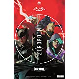 Batman/Fortnite: Zero Point (2021) *NO FORTNITE CODE* #1 (Batman/Fortnite: Zero Point (2021-) *NO FORTNITE CODE*) (English Ed