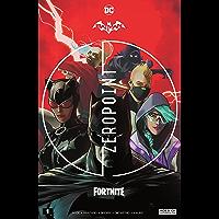 Batman/Fortnite: Zero Point (2021) *NO FORTNITE CODE* #1 (Batman/Fortnite: Zero Point (2021-) *NO FORTNITE CODE…