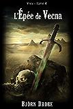 L'épée de Vecna (Ynex t. 4)