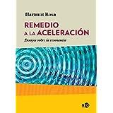 Remedio a la aceleración: Ensayos sobre la resonancia (HUELLAS Y SEÑALES nº 2035)