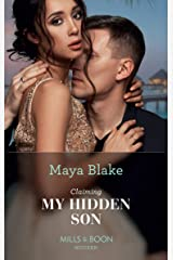 Claiming My Hidden Son (Mills & Boon Modern) (The Notorious Greek Billionaires, Book 1) Kindle Edition