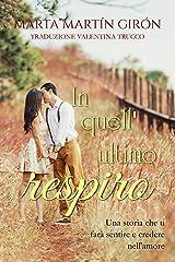 In quell'ultimo respiro (Italian Edition) Versión Kindle