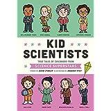 Kid Scientists: True Tales of Childhood from Science Superstars: 5 (Kid Legends)