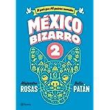 México bizarro 2 (Historia)