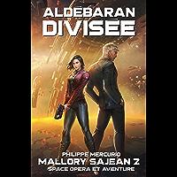 ALDÉBARAN DIVISÉE: Space Opera & Aventure - MALLORY SAJEAN 2
