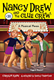 A Musical Mess (Nancy Drew and the Clue Crew Book 38)