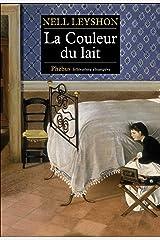 La Couleur du lait (Littérature étrangère) (French Edition) Kindle Edition